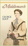 Middlemarch by George Eliot (Full Version) by George Eliot: NOOK Book Cover