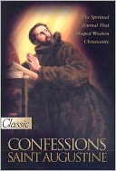 The Confessions of St. Augustine (Full Version) by Saint Augustine: NOOK Book Cover