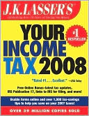 J.K. Lasser's Your Income Tax 2008 by J. K. Lasser Institute: Book Cover