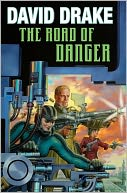 The Road of Danger (RCN Series #9) by David Drake: Book Cover
