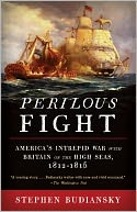 Perilous Fight by Stephen Budiansky: NOOK Book Cover
