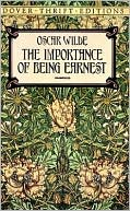 The Importance of Being Earnest by Oscar Wilde: Book Cover