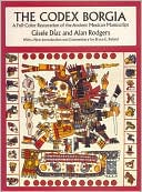 download Codex Borgia : A Full-Color Restoration of the Ancient Mexican Manuscript book