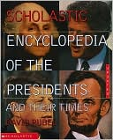 download Scholastic Encyclopedia of the Presidents and Their Times book