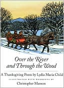 Over the River and Through the Wood by Lydia Marie Child: Book Cover