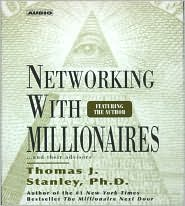 Review: Networking with Millionaires by Dr. Thomas Stanley