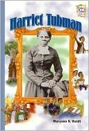 Harriet Tubman (History Maker Bios Series)