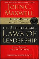 The 21 Irrefutable Laws of Leadership by John C. Maxwell: Book Cover