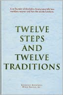 Twelve Steps and Twelve Traditions by Anonymous: Book Cover