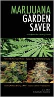 Marijuana Garden Saver by J. C. Stitch: Book Cover