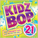 Kidz Bop, Vol. 21 by Kidz Bop Kids: CD Cover