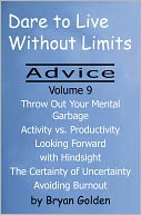 download Dare to Live Without Limits : Advice Volume 9 book