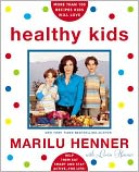 Healthy Kids by Marilu Henner: NOOK Book Cover