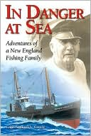 download In Danger at Sea : Adventures of a New England Fishing Family book