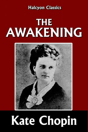 critical essays on the awakening by kate chopin Free essay: tony orellana mrs johnson ap literature march 6th, 2012 title and author the title of the novel is the awakening by kate chopin setting and its.