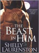 The Beast in Him (Pride Stories Series #2) by Shelly Laurenston: NOOK Book Cover