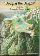 download Douglas the Dragon : Book 1 - Douglas the Unloved Dragon book