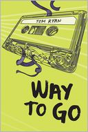 Way to Go by Tom Ryan: Book Cover