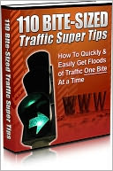 download Highly Effective - 110 Bite-Sized Traffic Super Tips - How To Quickly & Easily Get Floods Of Traffic One-Bite At A Time book