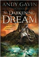 The Darkening Dream by Andy Gavin: NOOK Book Cover