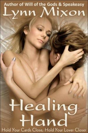 Healing Hand - An Erotic Story (Lesbian Sex). nookbook