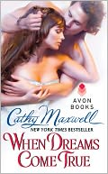 When Dreams Come True by Cathy Maxwell: NOOK Book Cover