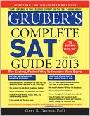 Gruber's Complete SAT Guide 2013, 16E by Gary Gruber: Book Cover