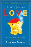 In the Merde for Love by Stephen Clarke: Book Cover
