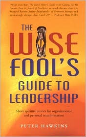 BARNES & NOBLE | Wise Fool's Guide to Leadership: Short Spiritual ...