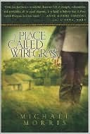 A Place Called Wiregrass by Michael Morris: Book Cover
