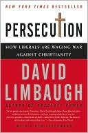 Persecution by David Limbaugh: Book Cover