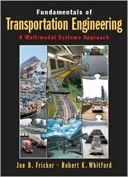 Fundamentals of Transportation Engineering: A Multimodal Approach