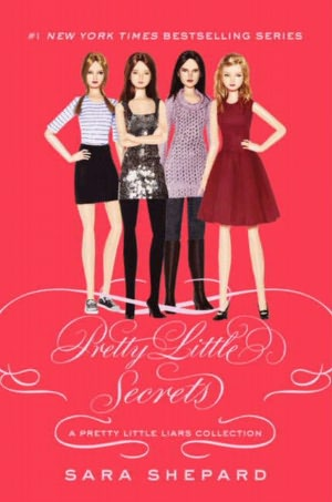 Pretty Little Secrets (Pretty Little Liars Series)
