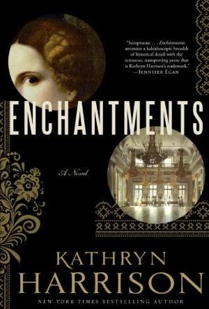 Google books pdf download online Enchantments English version 9781400063475 by Kathryn Harrison