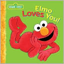 Elmo Loves You! (Sesame Street Series) by Sarah Albee: NOOK Kids Read to Me Cover