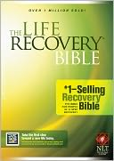 Life Recovery Bible, The NLT by Stephen Arterburn: Book Cover