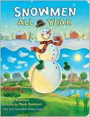 Snowmen All Year Board Book by Caralyn Buehner: Book Cover