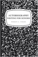 download AUTOBIOGRAPHY WRITING FOR SENIORS book