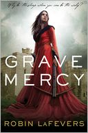 Grave Mercy (His Fair Assassin Trilogy Series #1) by Robin LaFevers: Book Cover