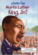 Quin fue Martin Luther King, Jr.? by Bonnie Bader: Book Cover