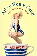 Ali in Wonderland by Ali Wentworth: NOOK Book Cover