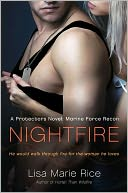 Nightfire (Protectors Series #3) by Lisa Marie Rice: NOOK Book Cover