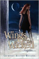 Wings of the Wicked (Angelfire Series #2) by Courtney Allison Moulton: NOOK Book Cover