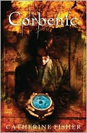Corbenic by Catherine Fisher: NOOK Book Cover