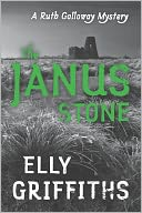 The Janus Stone (Ruth Galloway Series #2) by Elly Griffiths: NOOK Book Cover