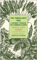 The Traveller's Tree by Patrick Leigh Fermor: NOOK Book Cover