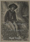 The Adventures of Tom Sawyer by Mark Twain: NOOK Book Cover