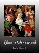 Alice in Wonderland by Lewis Carroll: NOOK Book Cover