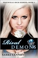 Rival Demons (Peachville High Demons Series #5) by Sarra Cannon: NOOK Book Cover
