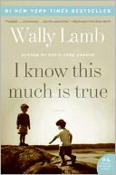 I Know This Much Is True by Wally Lamb: Book Cover